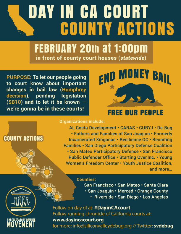 Rallies Across CA Courts Tuesday 2/20 to Lift Up New Changes in Bail Law and Call to End Money Bail