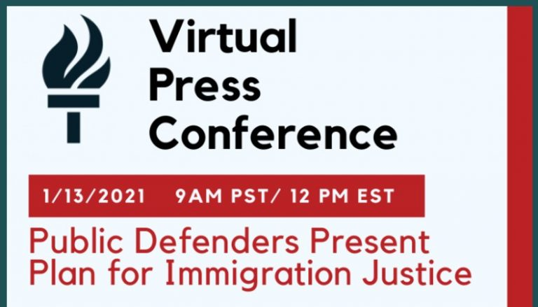 Public Defenders Nationwide Announce Plan for Immigration Justice, Provide Ten-Point Plan to Biden Administration